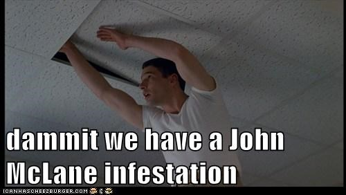 John McClane,ceiling,infestation,richard gear,die hard