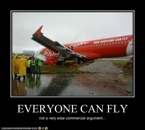 EVERYONE CAN FLY not a very wise commercial argument...