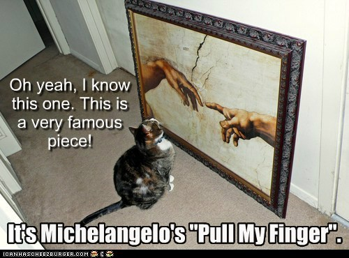 "Oh yeah, I know this one. This is a very famous piece! It's Michelangelo's ""Pull My Finger""."