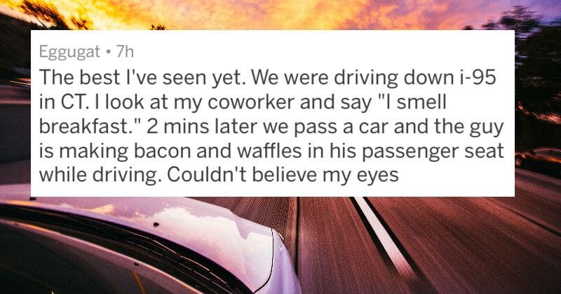 wtf cringe askreddit cars driving weird - 6893317