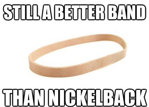 rubberbands nickleback - 6893661440