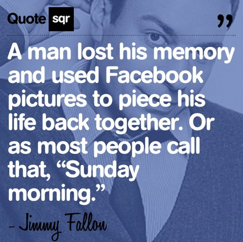 memory sunday morning jimmy fallon Wasted Wisdom the next day - 6894191872