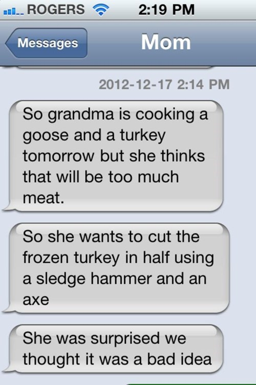 cooking text messages grandma mom g rated Parenting FAILS