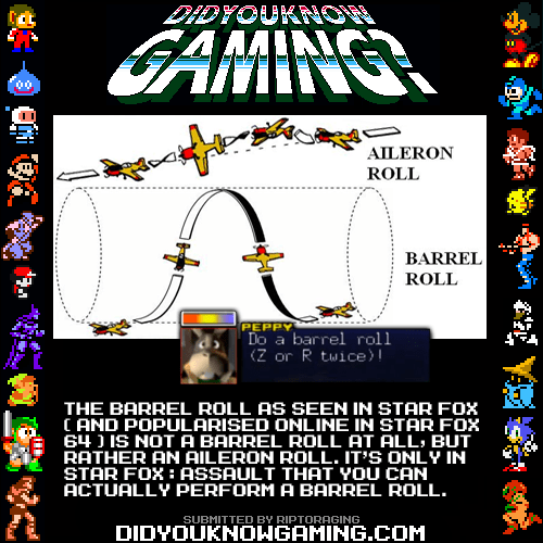 did you know gaming Star Fox do a barrel roll - 6894599424