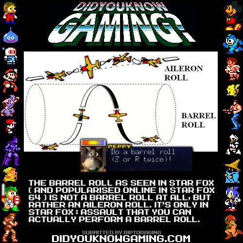 did you know gaming Star Fox do a barrel roll - 6894599424