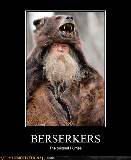 BERSERKERS The original Furries