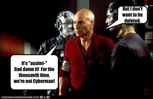 the borg confusion delete Captain Picard cybermen damn it Star Trek assimilate patrick stewart - 6895532544