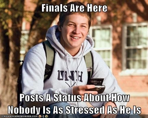 Finals Are Here Posts A Status About How Nobody Is As Stressed As He Is