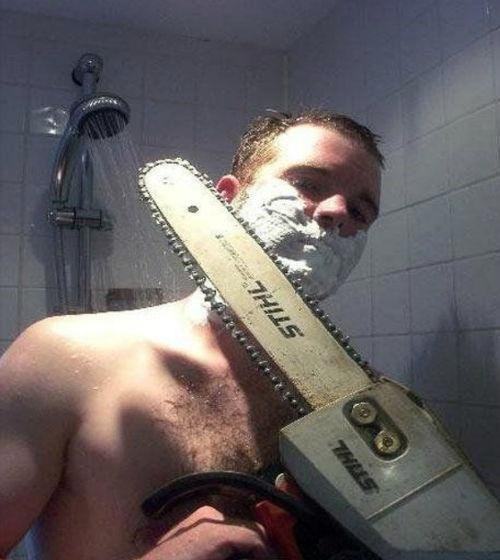chainsaw,shower,shaving,manly
