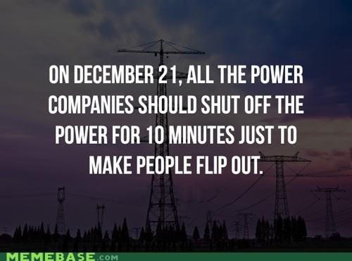 december 21 apocalypse power - 6898180096