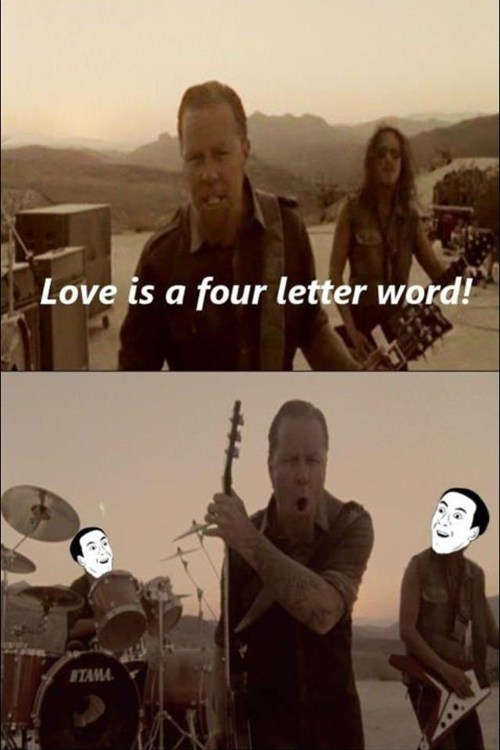 metallica,lyrics,you dont say,love