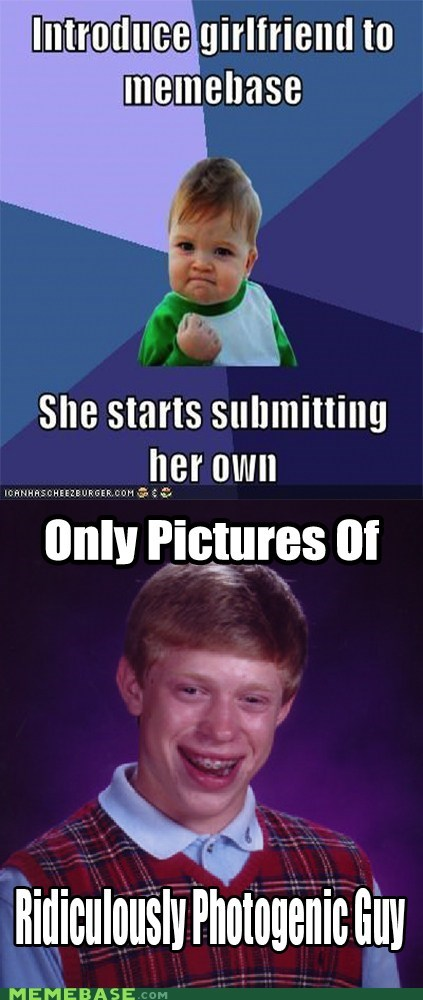 bad luck brian relationships ridiculously photogenic guy re-frames - 6900459264