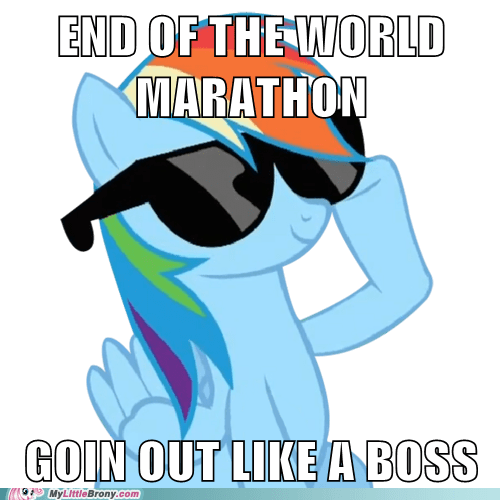 Like a Boss my little pony ponies lay me down to sleep mayans end of the world rainbow dash - 6900478720