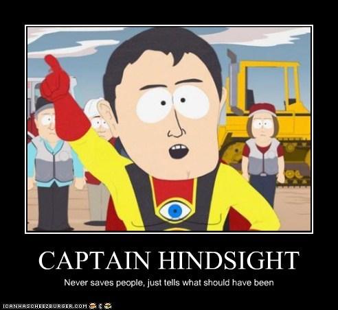CAPTAIN HINDSIGHT - Memebase - Funny Memes