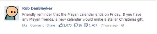 mayan calendar,christmas gifts,apocalypse,rob denbleyker