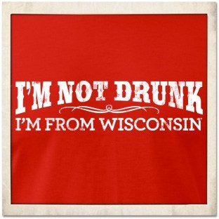 not drunk,drunk,wisconsin