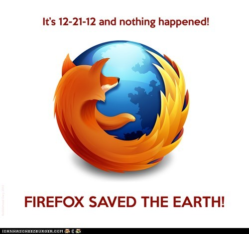 12-21-12! Firefox saves Earth!
