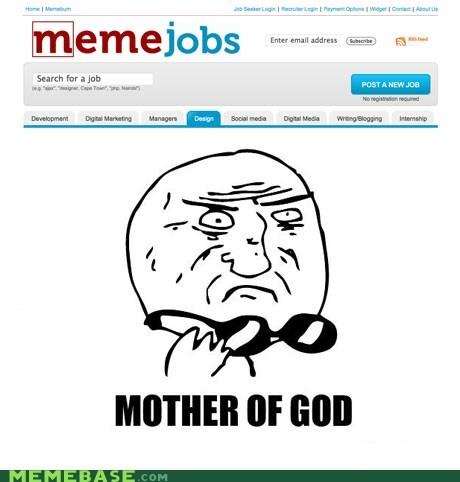 jobs mother of god meme - 6904662272