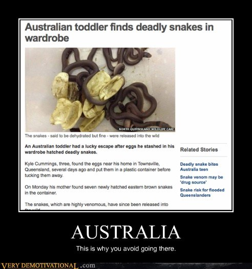 AUSTRALIA This is why you avoid going there.