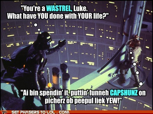 star wars what have you done luke skywalker lolspeak capshuns darth vader Father Mark Hamill