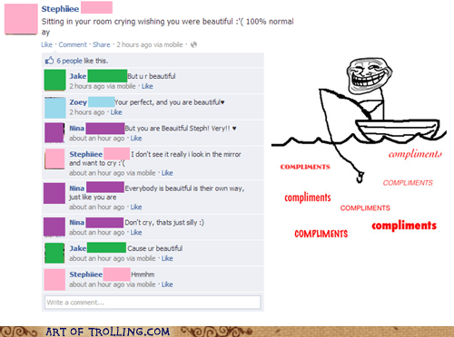 facebook fishing for compliments troll face ugly pretty - 6905161216
