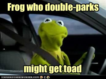 the muppets,kermit the frog,towed,toad,puns,double parking,frog