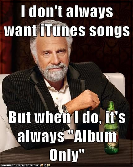 Music,iTunes,most interesting man