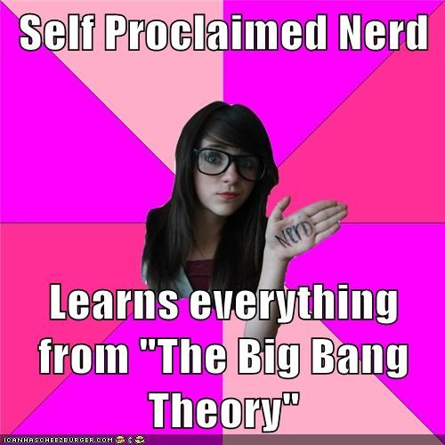 Idiot Nerd Girl TV the big bang theory - 6911933440