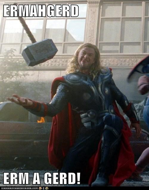 god Thor Ermahgerd expression The Avengers mjolnir derp - 6913586688
