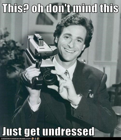 creepy,bob saget,filming,camera,undressed