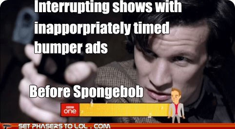 Graham Norton,annoying,inappropriate,the doctor,ads,Matt Smith,doctor who,interruption