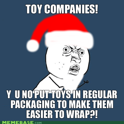 toys,jingle memes,Y U No Guy