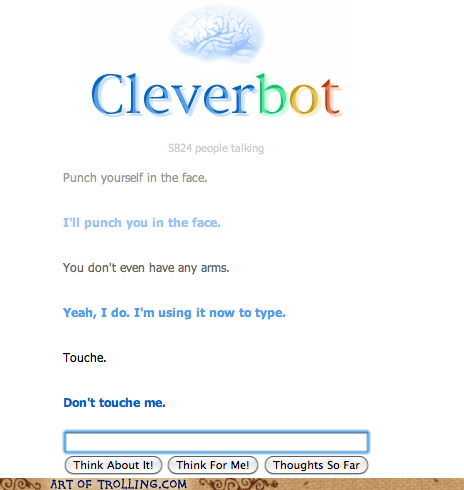 arms,typing,Cleverbot,touché