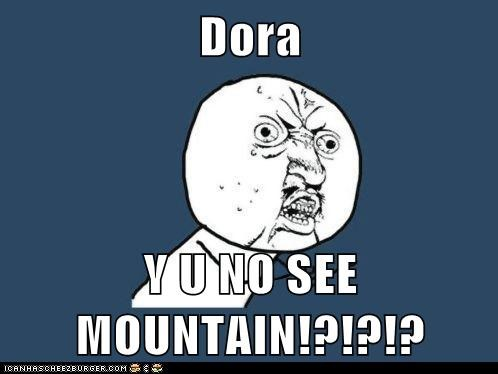Y U NO,cartoons,dora the explorer