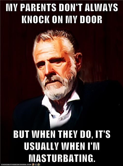 privacy the most interesting man in the world faptimes parents - 6918070272