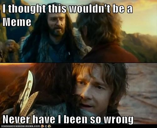 Sudden Change of Heart Thorin Memes so wrong