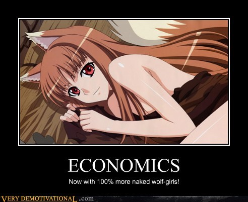 ECONOMICS Now with 100% more naked wolf-girls!