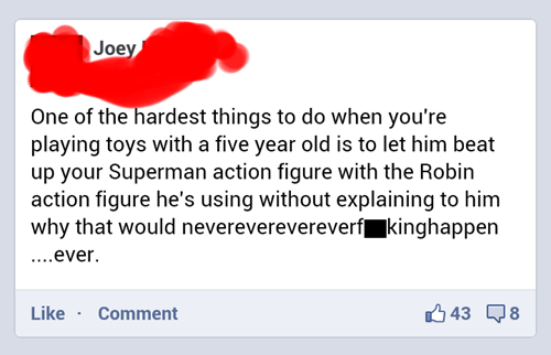 robin,facebook,superman,Parenting FAILS