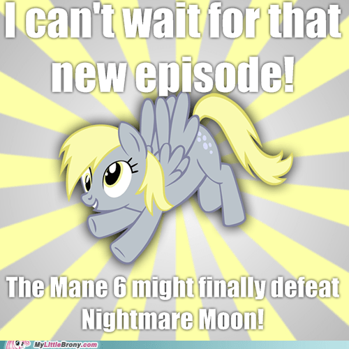 new episode,derpy hooves,slowderpy,Memes