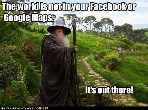 google maps ian mckellen gandalf The Hobbit facebook the world adventure out there