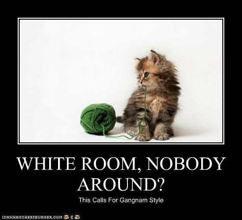 WHITE ROOM, NOBODY AROUND? This Calls For Gangnam Style