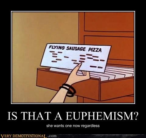 pizza euphemism sausage - 6925350144