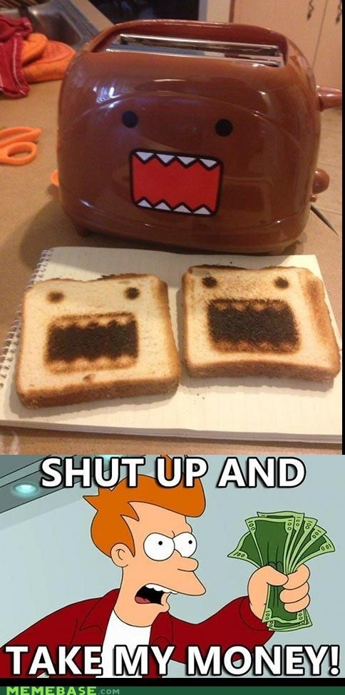 domo,take my money,toaster