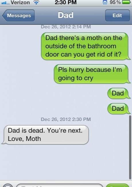 run bro iPhones youre-next dad moth