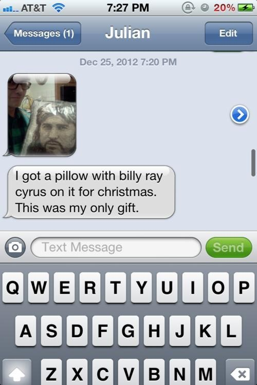 Pillow,Billy Ray Cyrus,presents,iPhones,worst christmas ever