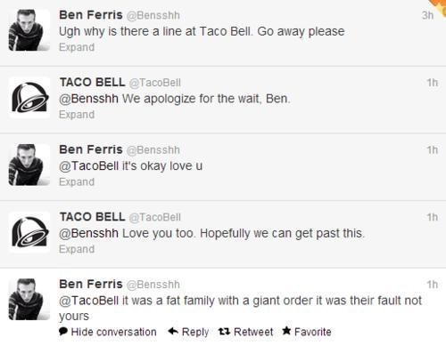 taco bell,in line,apologize,not your fault,monday thru friday