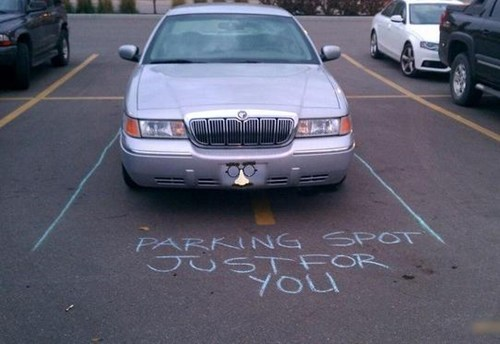 bad parker,parking spot,just for you