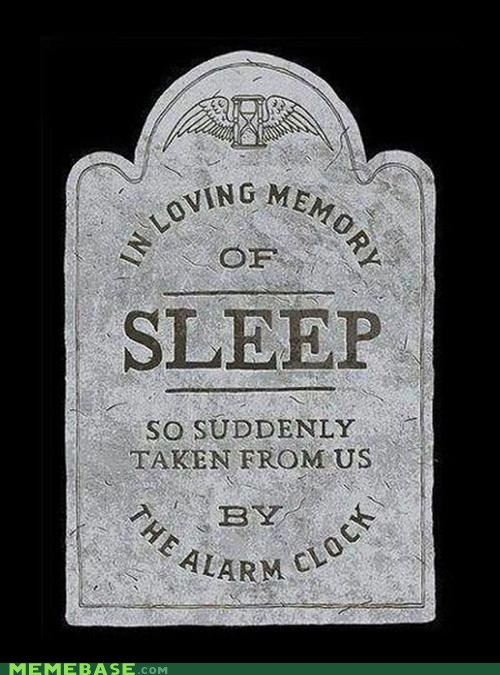 alarm,tombstone,sleep