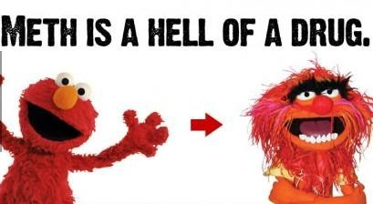 Hell Of A Drug meth elmo ruined animal - 6925964800