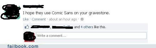 gravestone tombstone grave comic sans failbook g rated - 6928983296